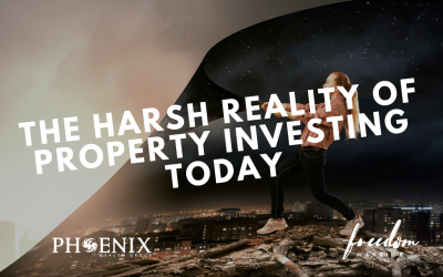 The Harsh Reality of Property Investing Today