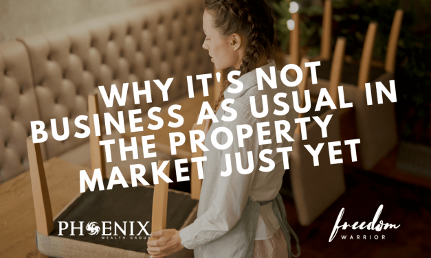 Why It's Not Business as Usual in the Property Market Just Yet