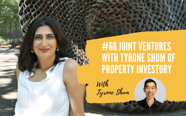 Unpacking Joint Venture Deals with Tyrone Shum of Property Investory Freedom Warrior